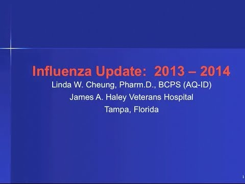 Influenza Vaccination Update for 2013-14 — Linda Cheung, PharmD