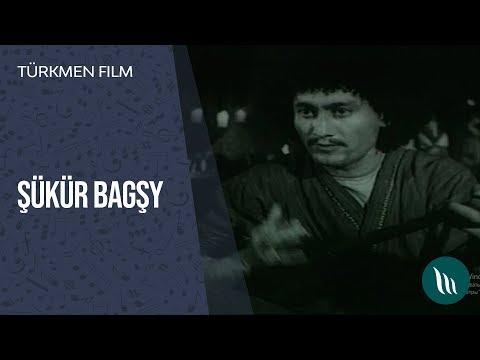 Türkmen film - Şükür bagşy | 2019
