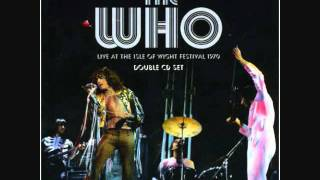 The Who - Tommy Can You Hear Me - Live at the Isle of Wight