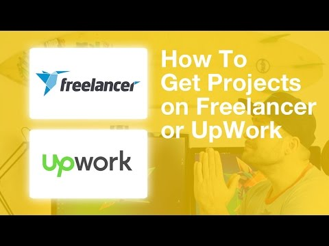 How To Get Projects on Freelancer or Upwork