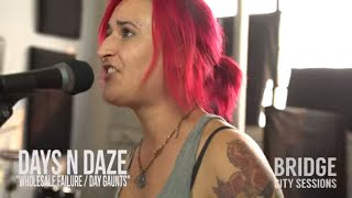 DAYS N DAZE Wholesale Failure Day Gaunts BRIDGE CITY SESSIONS MP3