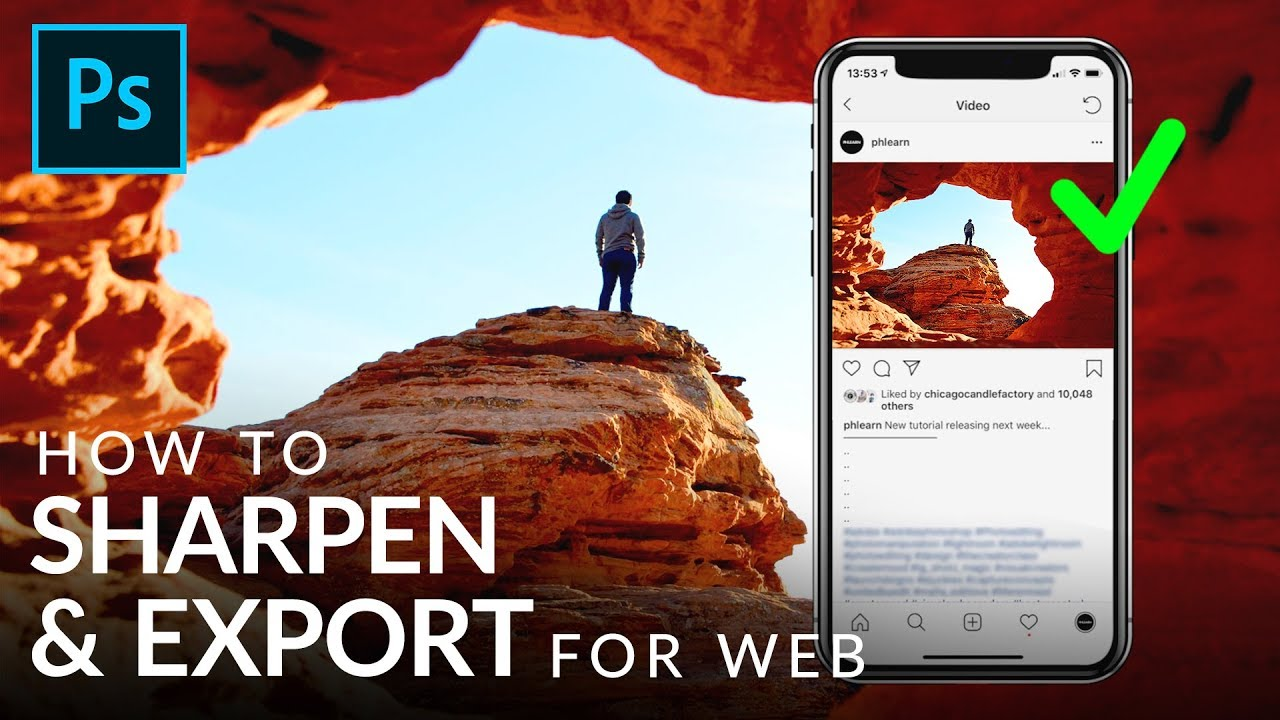 How to Sharpen & Export for the Web in Photoshop - PHLEARN