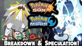 POKEMON SUN AND MOON SPECULATION + BREAKDOWN (Starters, Legendaries & more!),