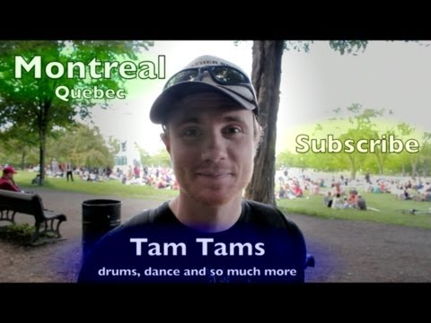 TRAVEL GUIDE MONTREAL: TAM TAMS at MONT ROYAL (CrAzy ViBe!!)