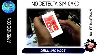 Celular no detecta Sim card /chip