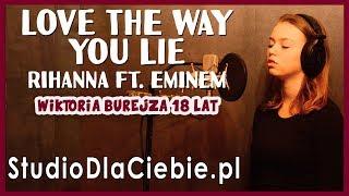 Love The Way You Lie - Rihanna ft. Eminem