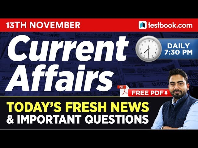 13th November Current Affairs - Daily Current Affairs Quiz | Bonus Static Gk Questions in Hindi
