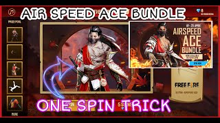 HOW TO GET AIRSPEED ACE BUNDLE IN 1 SPIN FREE FIRE | AIR SPEED ACE BUNDLE 1 SPIN TRICK | FF EVENT