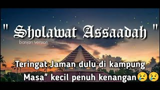 Download Mp3 Sholawat Assaadah | Banjari Version By Azka Cover