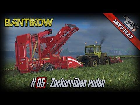 Server Let's Play LS 15 ★ Bantikow ★ #05 ★ Zuckerrüben roden