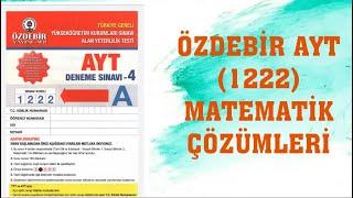 ÖZDEBİR AYT 4 (1222) MART 2021 DENEME MATEMATİK ÇÖZÜMLERİ