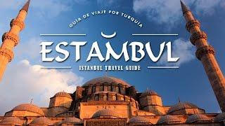 TOP THINGS TO DO IN ISTANBUL TURKEY – GUIA DE ESTAMBUL TURQUÍA