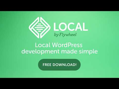 Local by Flywheel - FREE Local WordPress Development App