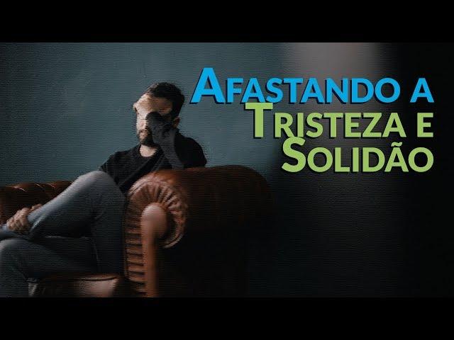 Afastando a Tristeza e Solidão - Programa Razão para viver