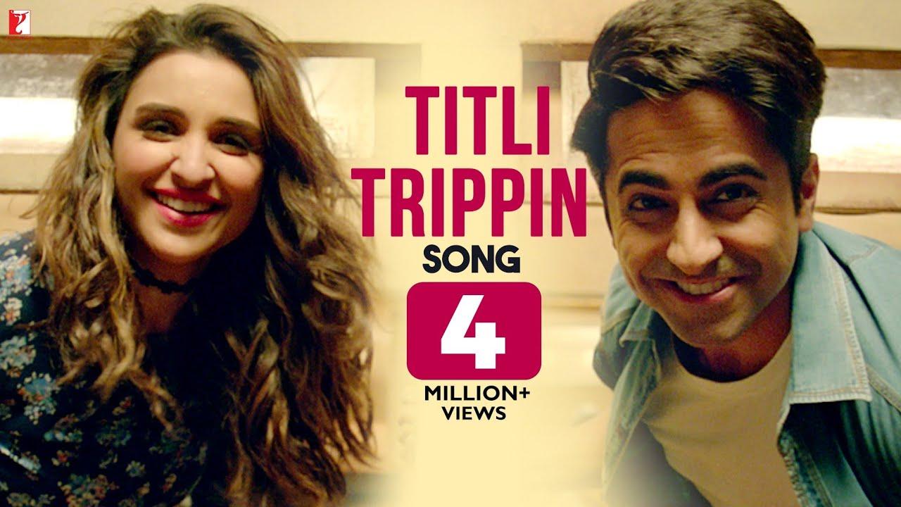 Titli Trippin | Meri Pyaari Bindu | Ayushmann, Parineeti | Arijit Singh, Neeti | Sachin-Jigar | Vayu