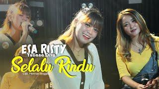 Esa Risty - Selalu Rindu