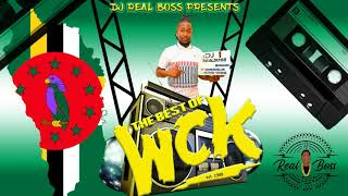DJ REAL BOSS  - THE BEST OF WCK BAND (DOMINICA BOUYON MUSIC)