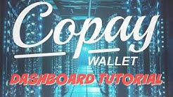 Copay Digital Wallet Dashboard and Getting Started Tutorial For Beginners
