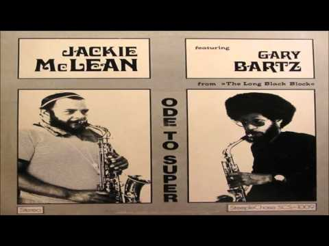 Jackie McLean featuring Gary Bartz - Great Rainstreet Blues