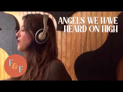 Angels We Have Heard On High (Cover) - Foxes And Fossils