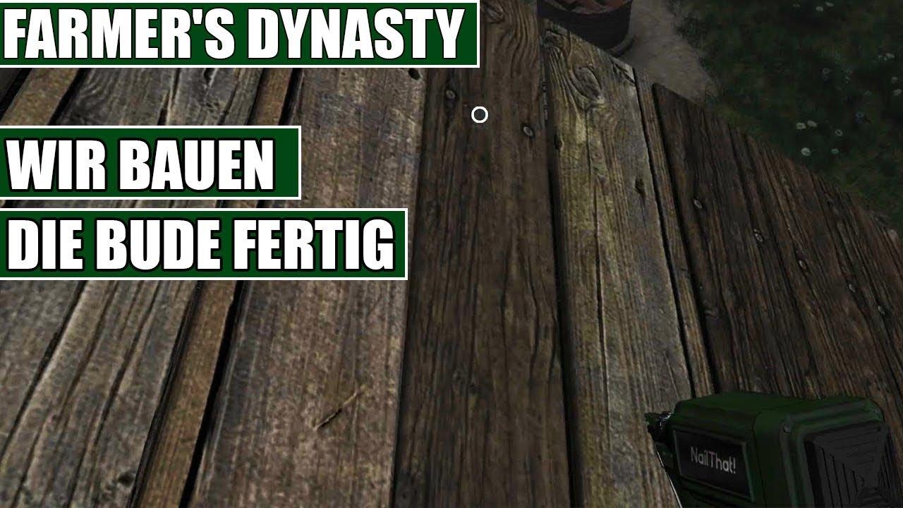farmer's dynasty #03 - wir bauen die bude fertig - farmer's dynasty
