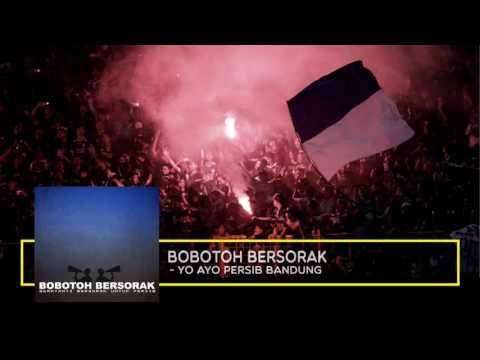 Bobotoh Persib Bersorak - Yo ayo Persib Bandung