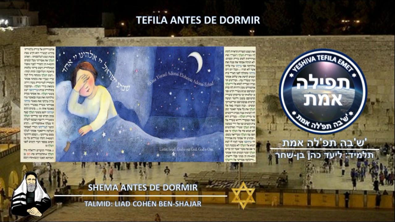 Tefila Antes De Dormir Shema Completo Youtube