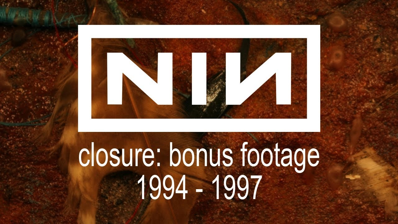 """Nine Inch Nails: """"Closure"""" Bonus Footage, 1994-1997 (with commentary ..."""