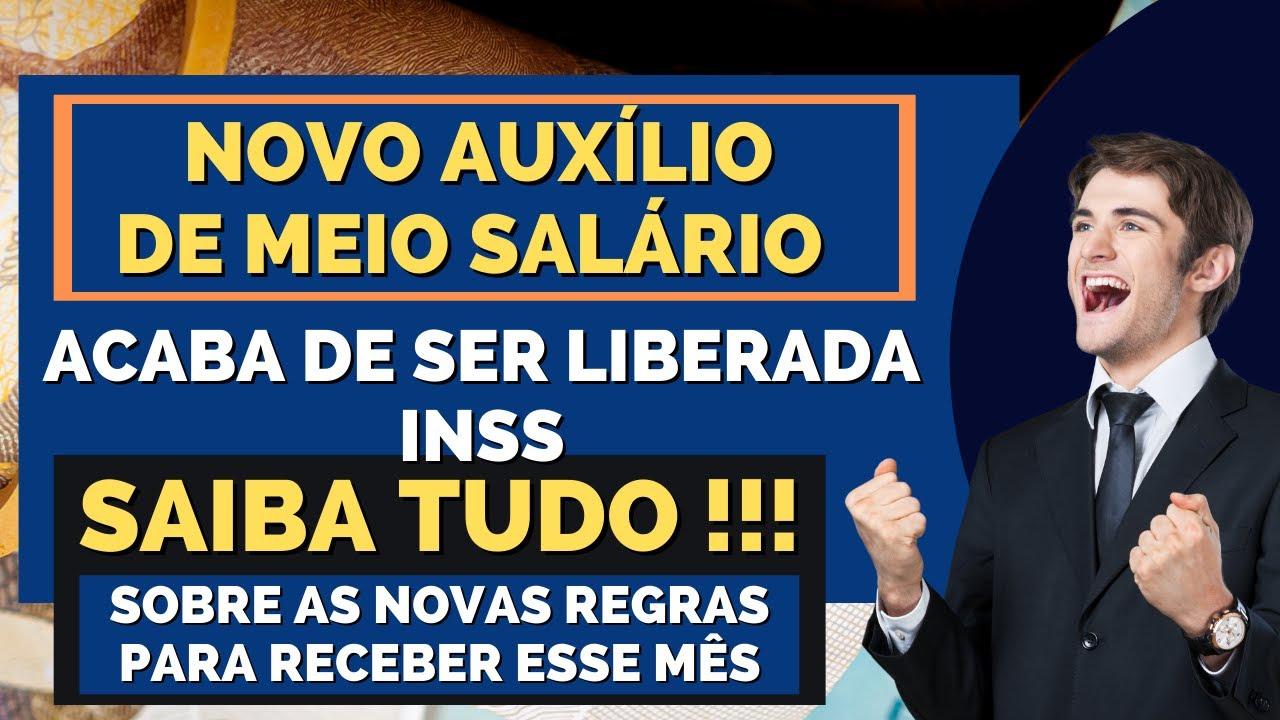 🤑NOVO AUXÍLIO DE MEIO SALÁRIO ESTÁ VALENDO.NÃO PERCA ESSA OPORTUNIDADE!TRABALHADORES