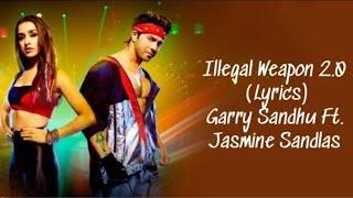 Illegal Weapon 2 0 Full Song With Garry Sandhu Jasmine Sandlas Street Dancer 3D
