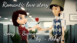 Romantic love story, song:- supne( Akhil) by ap creation
