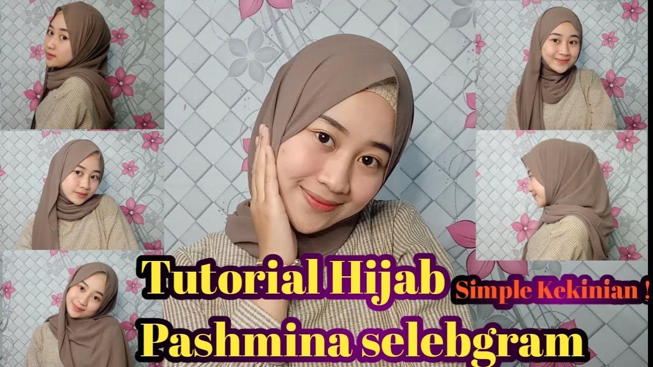 5 Tutorial Hijab Pashmina Simple Dan Kekinian Ala Selebgram Youtube