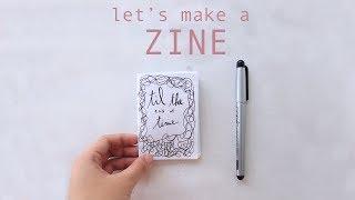 Let's Make a ZINE!
