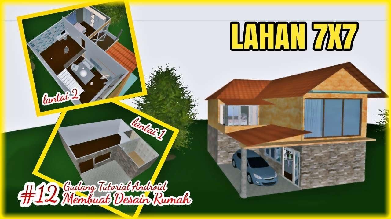 Desain Rumah Minimalis 2 Lantai 7x7 Gudang Tutorial Android 12 Youtube