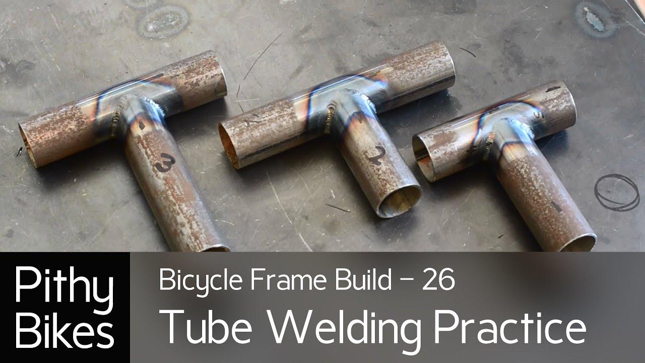 Bicycle Frame Build 26 Tig Tube Welding Practice Youtube