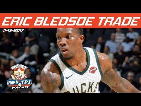 Eric Bledsoe Trade Reaction   Hoops & Brews