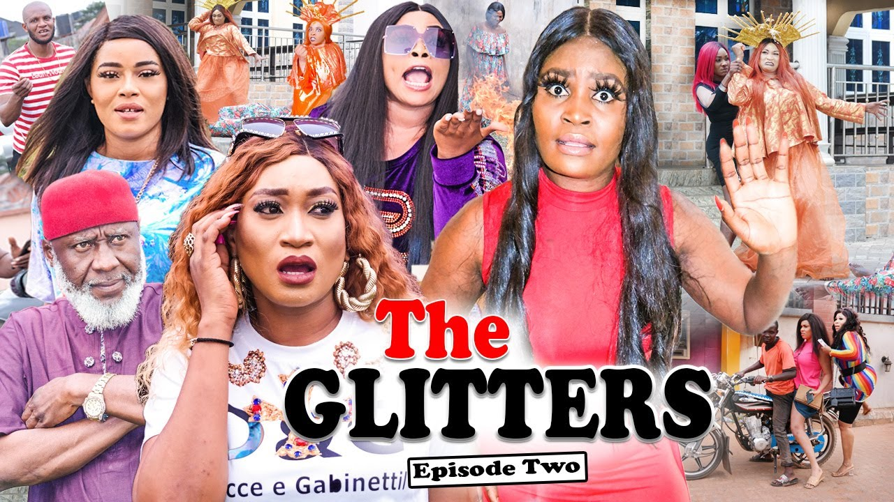 Download THE GLITTERS SEASSON 2 (CHIZZY ALICHI) Trending 2021 Recommended Nigerian Nollywood Movie