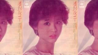 松田聖子 - 渚のバルコニー