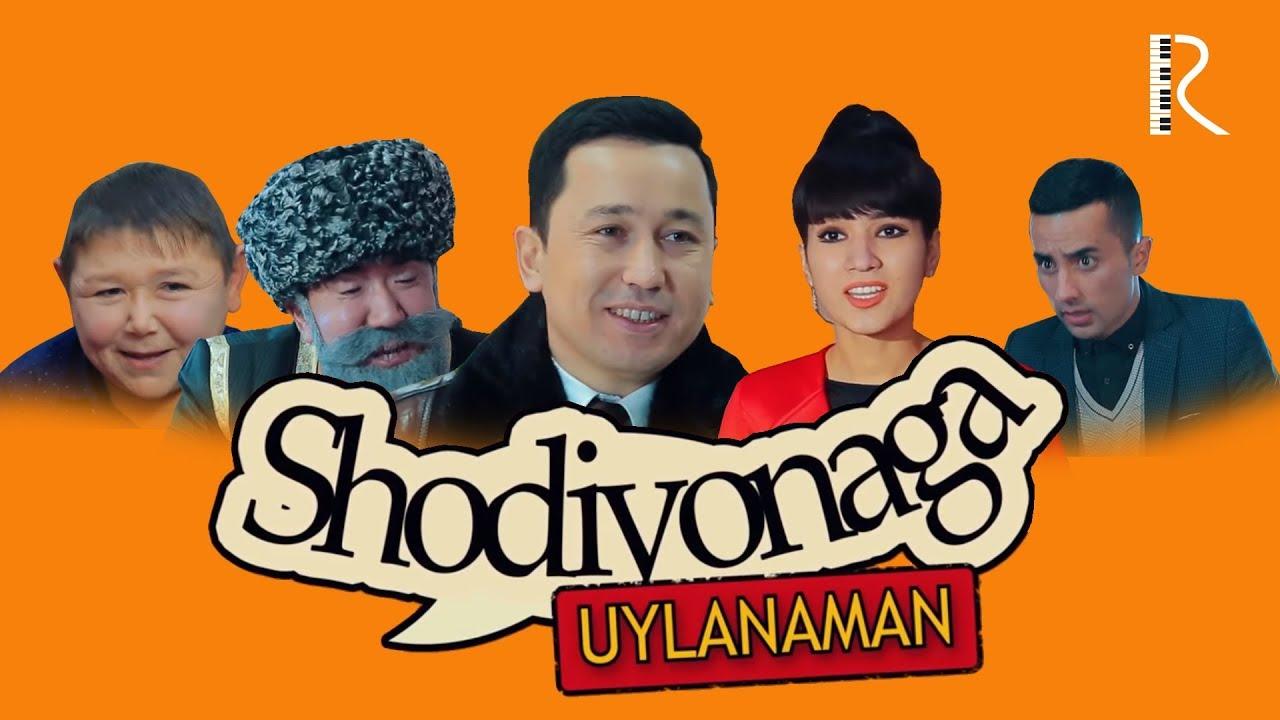 Shodiyonaga uylanaman (o'zbek film) | Шодиёнага уйланаман (узбекфильм) #UydaQoling
