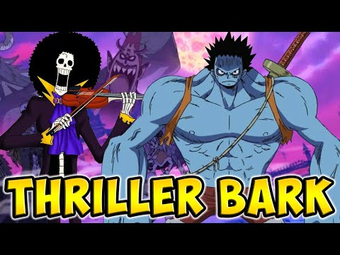 Download THRILLER BARK EST-IL SI MAUVAIS QU'ON LE DIT ? REVIEW ARC THRILLER BARK ONE PIECE