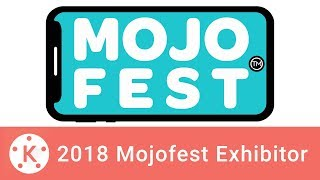 Mojofest 2018 - KineMaster Out and About
