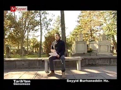 Tarih'ten Günümüze-Seyyid Burhaneddin Hz.