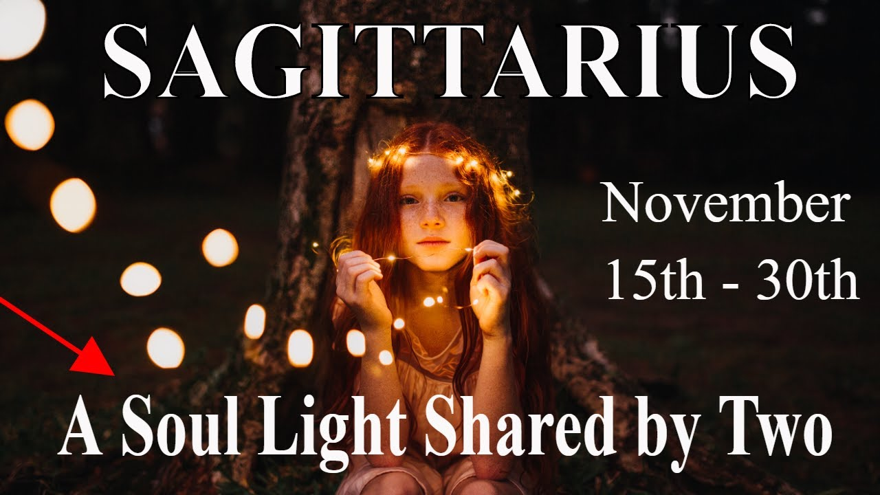 Sagittarius ~ A Shining Light Shared by Two ~ Psychic Tarot Reading November (15th - 30th) 2020