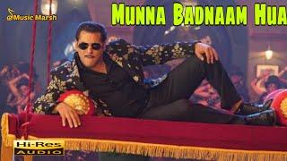 Munna Badnaam Hua || Salman Khan || Dabangg 3 || Badshah,Kamaal K, Mamta S