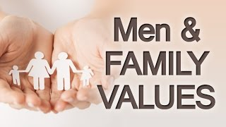 12 Family Values | Using Values to Motivate, Direct, & Succeed In Life