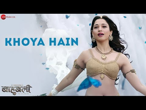 Khoya Hain | Baahubali - The  Beginning |...