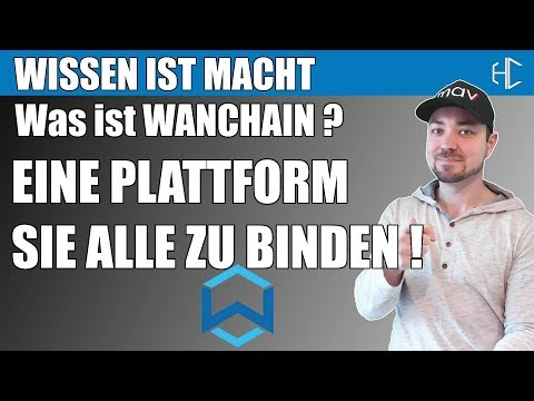 WANCHAIN verbindet Crypto Assets | HODLCORE deutsch kryptowährung