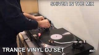 Trance Vinyl Dj Set (Ep 1)