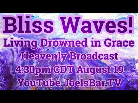 Big Bliss Waves!