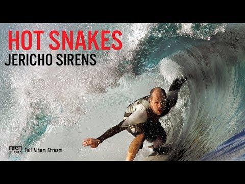 Hot Snakes - Jericho Sirens [FULL ALBUM STREAM]